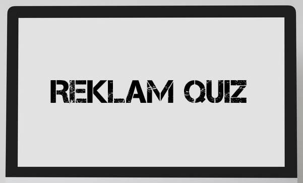 Reklam Quiz